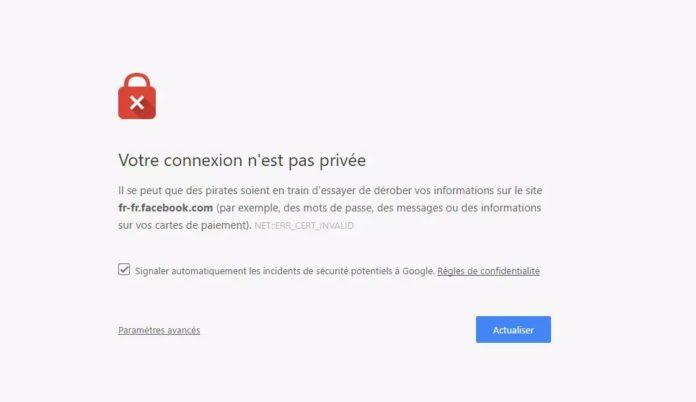 Erreur Votre connexion n'est pas privée sur Google Chrome